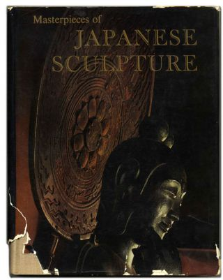 Masterpieces of Japanese Sculpture. J. Edward Kidder Jr