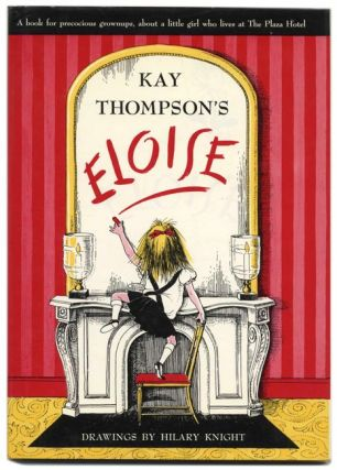 Eloise. Kay Thompson