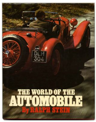 The World of the Automobile. Ralph Stein