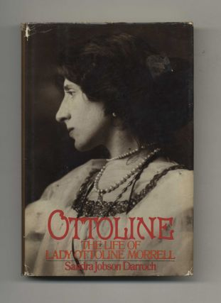 Ottoline: The Life of Lady Ottoline Morrell - 1st US Edition/1st Printing