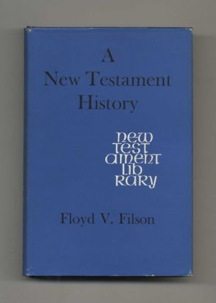 A New Testament History - 1st Edition /1st Printing
