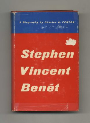 Stephen Vincent Benet: the Life and Times of an American Man of Letters 1898-1943 - 1st...