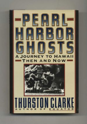 Pearl Harbor Ghosts - 1st Edition/1st Printing
