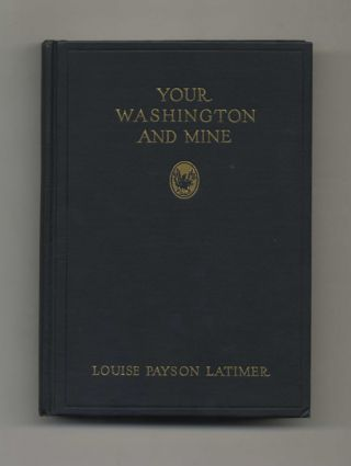 Your Washington and Mine - 1st Edition / 1st Printing