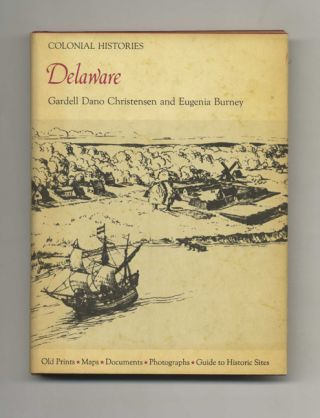 Colonial Delaware - 1st Edition / 1st Printing