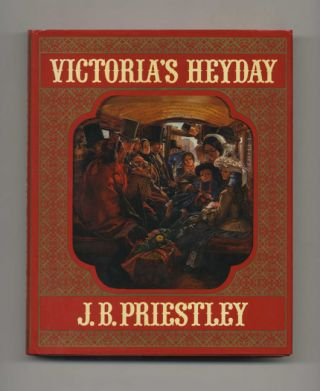 Victoria's Heyday - 1st Edition / 1st Printing