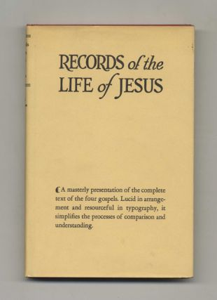 Records of the Life of Jesus: Book 1: The Record of Mt-Mk-Lk; Book 2: The Record of John - 1st...