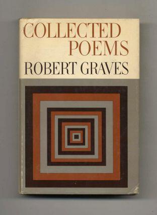 Collected Poems - 1st US Edition/first Printing. Robert Graves