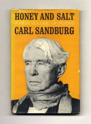 Honey and Salt - 1st Edition/1st Printing. Carl Sandburg