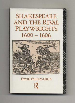 Shakespeare and the Rival Playwrights, 1600-1606 - 1st Edition/1st Printing