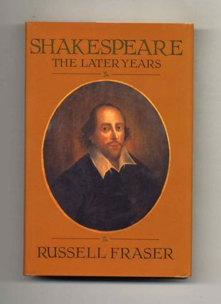 Shakespeare: the Later Years - 1st Edition/1st Printing