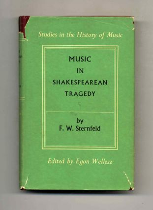 Music in Shakespearean Tragedy - 1st Edition/1st Printing