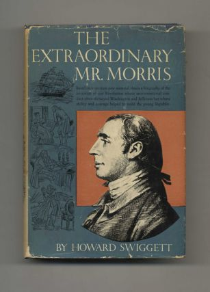 The Extraordinary Mr. Morris -1st Edition/1st Printing