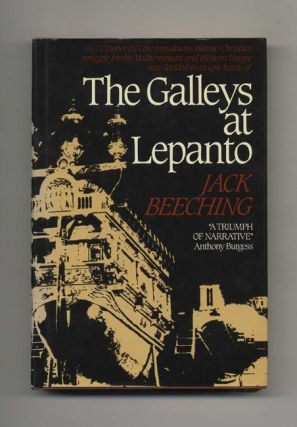 The Galleys At Lepanto -1st US Edition/1st Printing. Jack Beeching