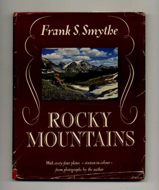 Rocky Mountains. Frank S. Smythe