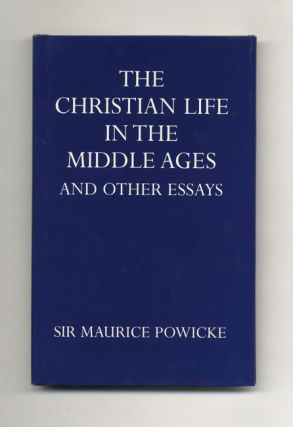 The Christian Life in the Middle Ages and Other Essays