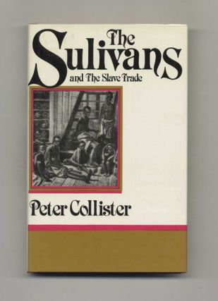 The Sullivans and the Slave Trade
