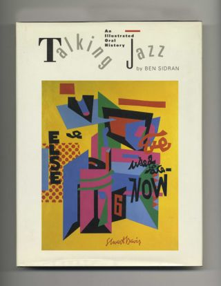 Talking Jazz: an Illustrated Oral History -1st Edition/1st Printing