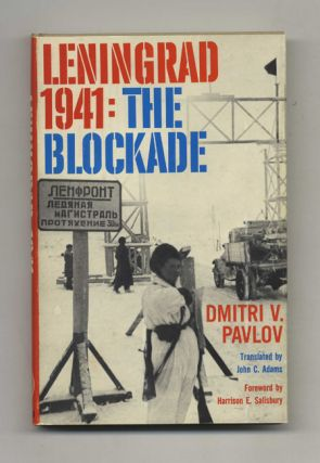 Leningrad, 1941: the Blockade -1st Edition/1st Printing