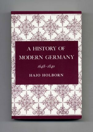 A History of Modern Germany: 1648-1840