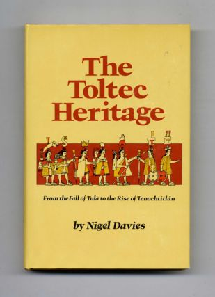 The Toltec Heritage -1st Edition/1st Printing
