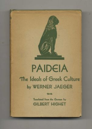 Paideia: the Ideals of the Greek Culture