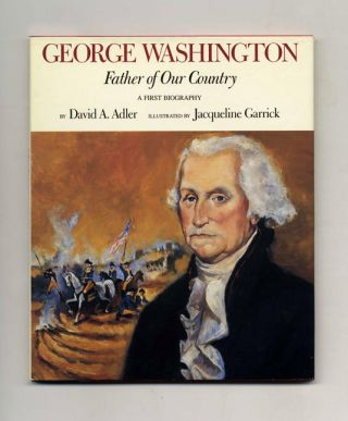 George Washington: Father of Our Country. David A. Adler