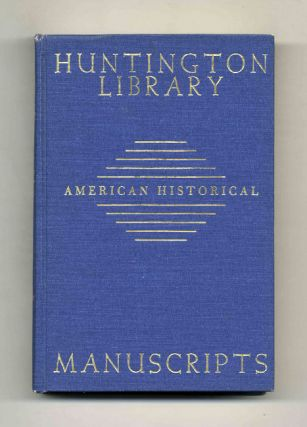 Guide to American Historical Manuscriptsin the Huntington Library
