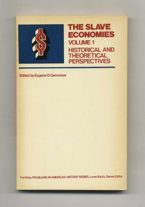 The Slave Economies: Volume I, Historical and Theoretical Perspectives -1st Edition/1st Printing