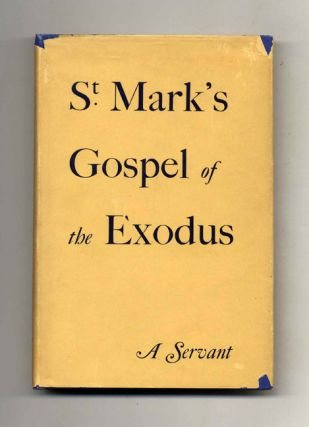 St. Mark's Gospel of the Exodus. A Servant