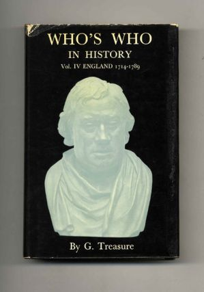 Who's Who in History, Volume IV: England 1714-1789 -1st Edition/1st Printing
