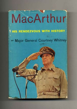 Macarthur, His Rendezvou with History -1st Edition/1st Printing