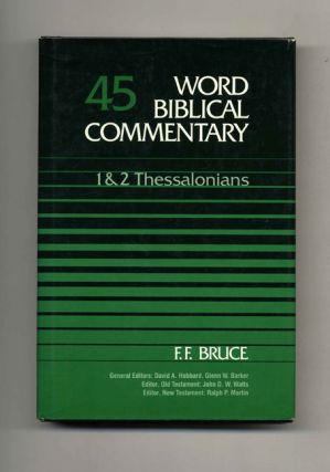 Word Biblical Commentary: Volume 45, 1 & 2 Thessalonians