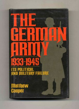 The German Army, 1933-1945: its Political and Military Failure