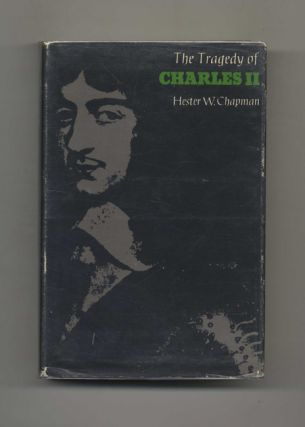 The Tragedy of Charles II in the Years of 1630-1660 -1st US Edition/1st Printing