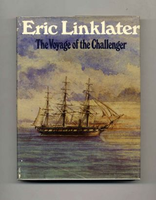 The Voyage of the Challenger. Eric Linklater