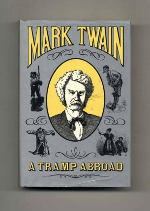 A Tramp Abroad. Mark Twain.