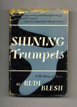 Shining Trumpets: A History of Jazz