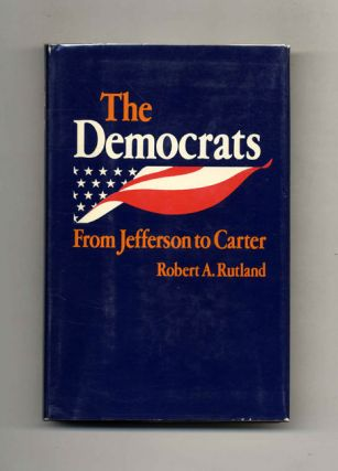 The Democrats: From Jefferson to Carter