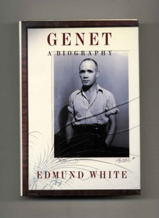 Genet: a Biography - 1st US Edition/1st Printing. Edmund White