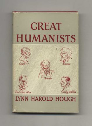 Great Humanists. Lynn Harold Hough