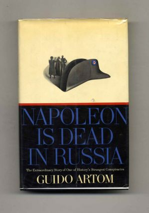Napoleon is Dead in Russia -1st US Edition/1st Printing