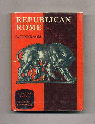 Republican Rome. A. H. McDonald