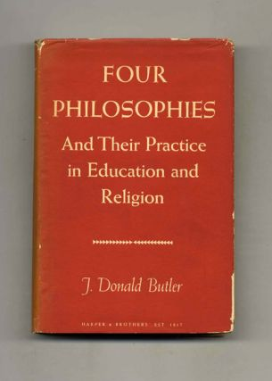 Four Philosophies: and Their Practice in Education and Religion