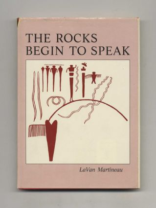 The Rocks Begin to Speak -1st Edition/1st Printing