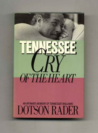 Tennessee: Cry of the Heart -1st Edition/1st Printing. Dotson Rader