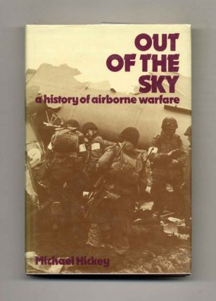 Out of the Sky: A History of Airborne Warfare -1st Edition/1st Printing