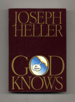 God Knows -1st Trade Edition/1st Printing. Joseph Heller