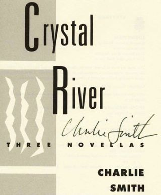 Crystal River: Three Novellas - 1st Edition/1st Printing