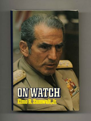 On Watch - 1st Edition/1st Printing. Elmo Zumwalt Jr